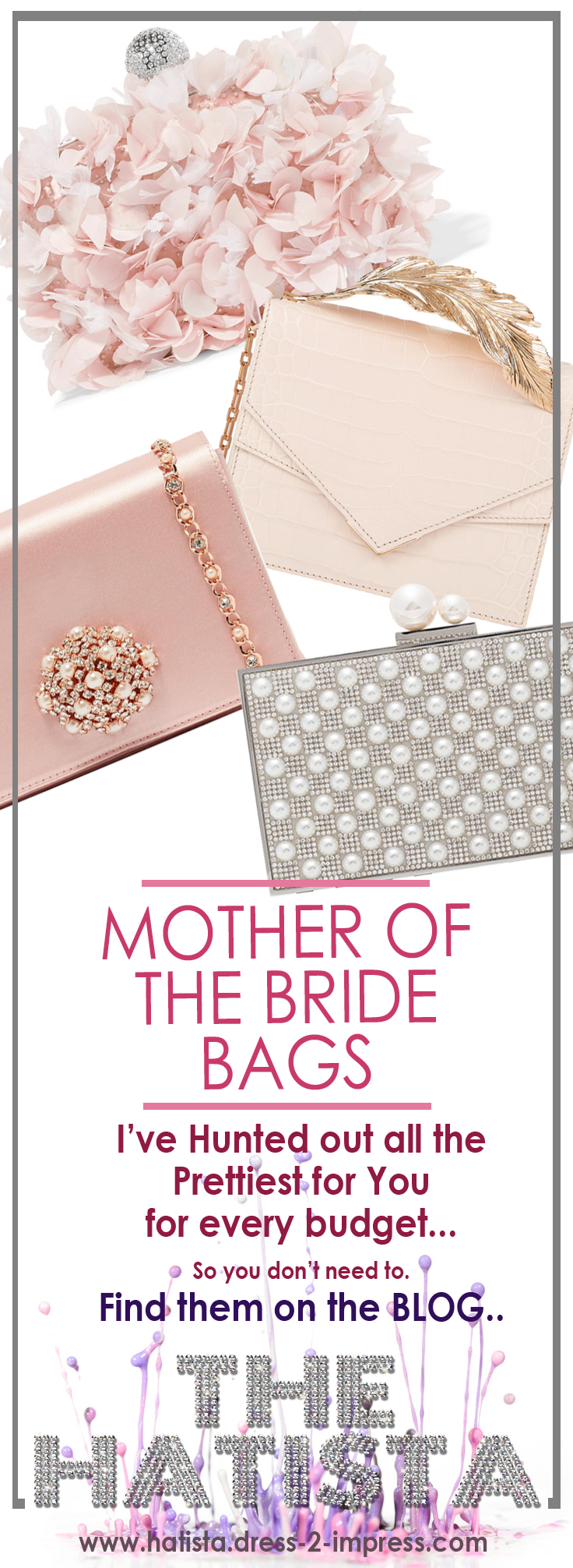 Clutch Bags, Best Clutch Bags for Mother of the Bride, Mother of the Bride Outfits, Luxury Bags for Weddings, Wedding Outfits for Mother of the Bride, Mother of the Groom Outfits, What to wear as Mother of the Groom