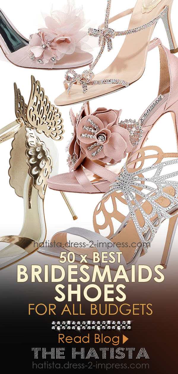 Bridesmaids Shoes, Best Bridesmaids Shoes for Summer Wedding, Luxury Bridesmaids Shoes, Best bridesmaids Shoes for winter Weddings 2020, Budget bridesmaids Shoes 2020, Cheap bridesmaids Shoes 2020, bridesmaids Shoes with Crystals, Bridesmaids Shoes on a Budget