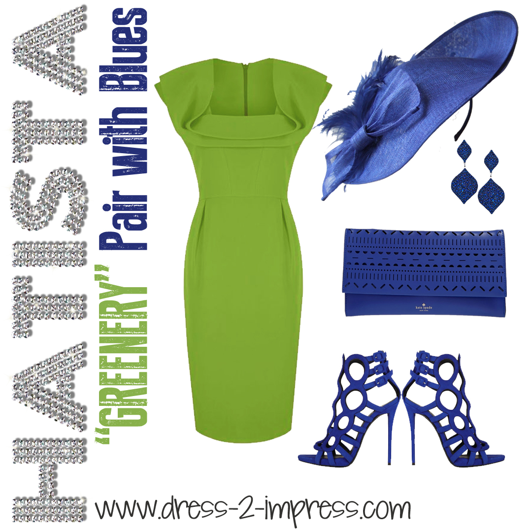 How to Wear the Colour Greenery, with Blues. Ascot Hat Hire from www.dress-2-impress.com #pantonecolouroftheyear #weargreen #outfitinspiration #outfitideas #greenery